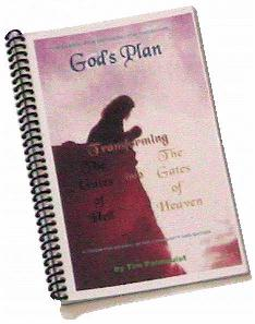 God's Plan: Transforming the Gates of Hell into the Gates of Heaven