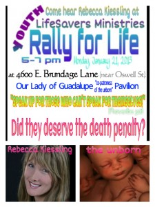 Rally for Life with Rebecca Kiessling Monday January 21 - call 323-2229 for more information